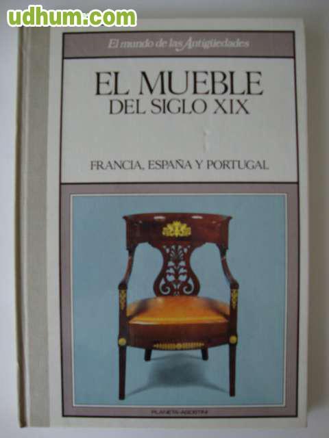 El mueble del siglo xix francia espa a for El factory del mueble